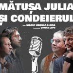 """""""Mătușa Julia și condeierul"""" de Mario Vargas Llosa, la Sala Mare a Teatrului Național Timișoara"""
