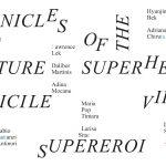 "Kunsthalle Bega prezintă expoziția ""Cronicile viitorilor supereroi"""